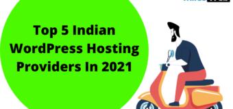 Top 5 Indian WordPress Hosting Providers In 2021
